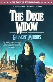 The Dixie Widow (The House of Winslow #9) de…