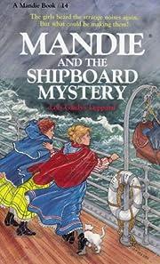 Mandie and the Shipboard Mystery (Mandie,…