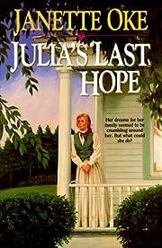 Julia's Last Hope (Women of the West Series)…