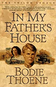 In My Father's House (Shiloh Legacy, Book 1)…