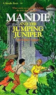 Mandie and the Jumping Juniper (Mandie, Book…