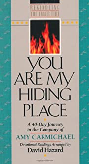 You Are My Hiding Place (Rekindling the…