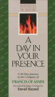 A Day In Your Presence: A 40-Day Journey in…