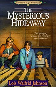 The Mysterious Hideaway (Adventures of the…