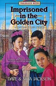 Imprisoned in the Golden City: Adoniram and…