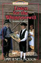 Listen for the Whippoorwill: Harriet Tubman…