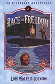 Race for Freedom (Riverboat Adventures, Book…