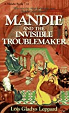 Mandie and the Invisible Troublemaker…