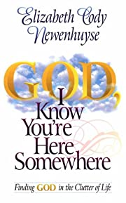 God I Know You're Here Somewhere: Finding…