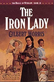 The Iron Lady (The House of Winslow #19) av…