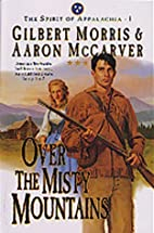 Over the Misty Mountains (The Spirit of…