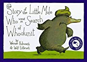The Story of the Little Mole Who Went in…