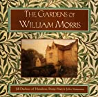 The Gardens of William Morris by Duchess of…