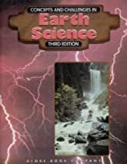 Concepts and Challenges in Earth Science by…