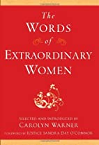 The Words of Extraordinary Women (Newmarket…