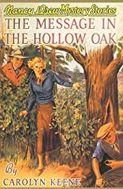 The Message in the Hollow Oak (Nancy Drew,…
