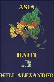 Asia & Haiti (New American Poetry) av Will…