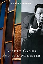 Albert Camus and the Minister af Howard E.…