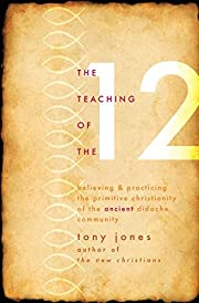 The Teaching of the Twelve: Believing &…
