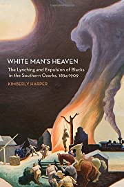 White Man's Heaven: The Lynching and…