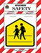Safety Thematic Unit by Debbie Thompson
