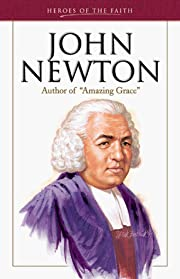John Newton : author of Amazing grace de…