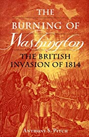 The Burning of Washington: The British…