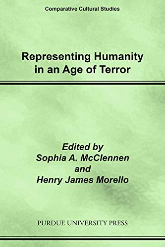 Image for Representing Humanity in an Age of Terror (Comparative Cultural Studies)