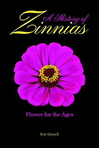 A history of zinnias : flower for the ages