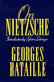 On Nietzsche af Georges Bataille