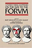 A Funny Thing Happened on the Way to the Forum (1962) (Musical) written by Burt Shevelove, Larry Gelbart; composed by Stephen Sondheim