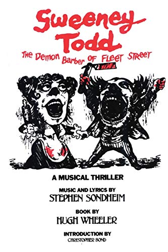 Sweeney Todd: The Demon Barber of Fleet Street composed by Stephen Sondheim