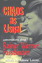 Chaos as Usual: Conversations About Rainer…