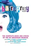 Hairspray (2002) (Musical) written by Mark O'Donnell, Thomas Meehan; composed by Marc Shaiman, Scott Wittman