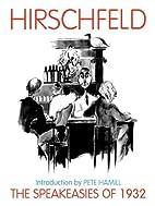 The Speakeasies of 1932 by Gordon Kahn