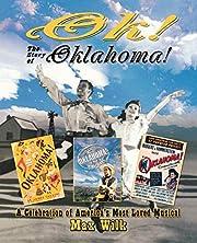 OK! The Story of Oklahoma!: A Celebration of…