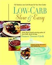 Low-Carb, Slow & Easy – tekijä: Frances…