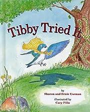 Tibby Tried It de Sharon Useman