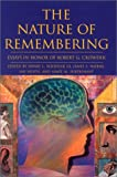 The nature of remembering : essays in honor of Robert G. Crowder / edited by Henry L. Roediger III ... [et al.]
