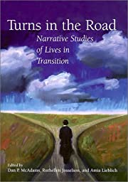 Turns in the Road: Narrative Studies of…