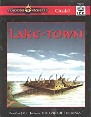 Lake-town (Middle Earth Role Playing/MERP)…