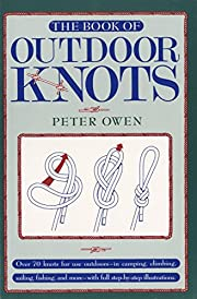 The Book of Outdoor Knots: Over 70 Knots for…