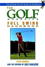 The Golf Magazine Short Game Handbook von…