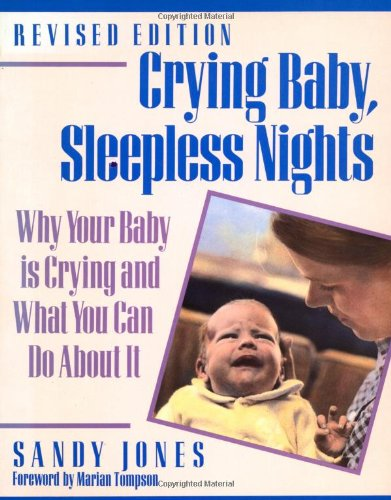 Crying Baby, Sleepless Nights by Sandy Jones