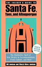 The Insider's Guide to Santa Fe, Taos, and…