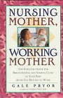 Nursing mother, working mother : the…