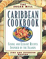 The Sugar Mill Caribbean Cookbook: Casual…