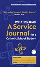 Imitating Jesus: A Service Journal for a…