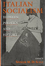 Italian socialism : between politics and…
