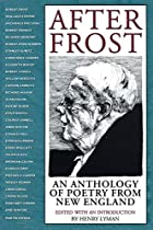 After Frost: An Anthology of Poetry from New…